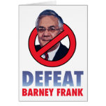 Defeat Barney Frank Greeting Cards