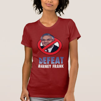 Defeat Barney Frank Tee Shirt