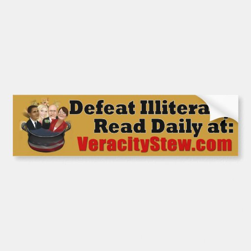 Defeat Illiteracy Bumper Stickers