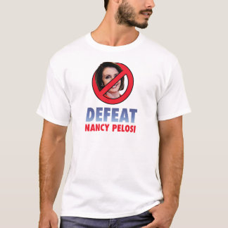 Defeat Nancy Pelosi T-Shirt