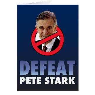 Defeat Pete Stark Greeting Card