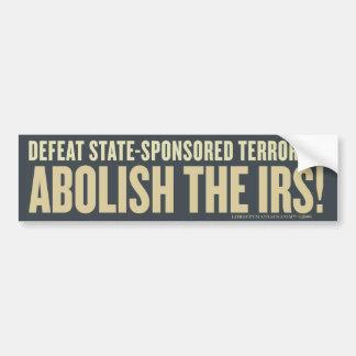 Defeat State-Sponsored Terrorism Bumper Sticker Car Bumper Sticker