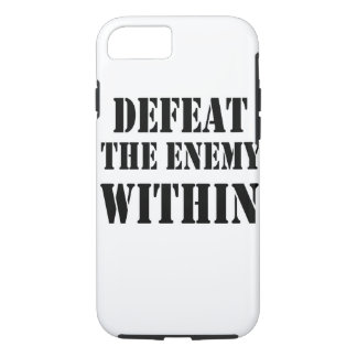 DEFEAT THE ENEMY iPhone 7 CASE