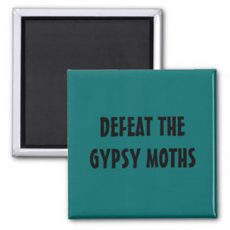 DEFEAT THE GYPSY MOTHS 2 INCH SQUARE MAGNET