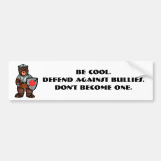 Defend Against Bullies Armored Bear Bumper Sticker