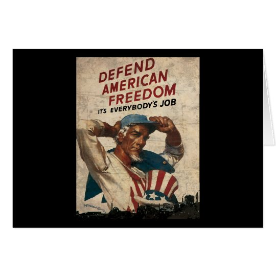 Defend American Freedom It's Everybody's Job Card
