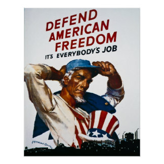 Defend American Freedom -It's Everybody's Job -WW2 Poster