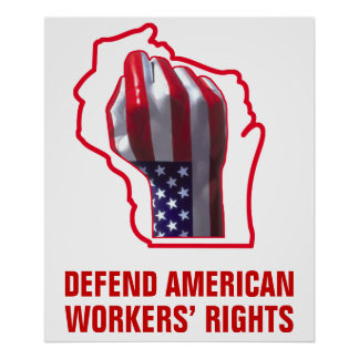 Defend American Workers' Rights Posters