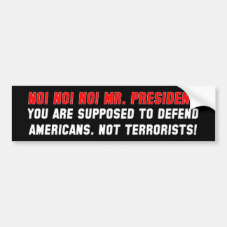 Defend Americans - Not Terrorists Bumper Sticker