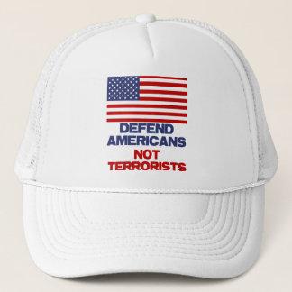 Defend Americans - Not Terrorists Trucker Hat