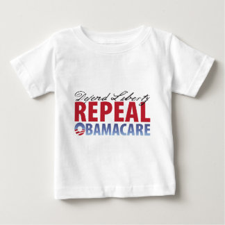 Defend Liberty Repeal Health Care Baby T-Shirt