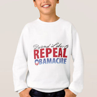 Defend Liberty Repeal Health Care Sweatshirt