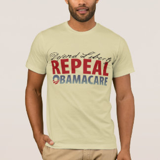 Defend Liberty Repeal Health Care T-Shirt