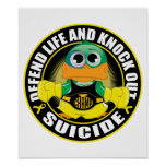 Defend Life and Knock Out Suicide Print