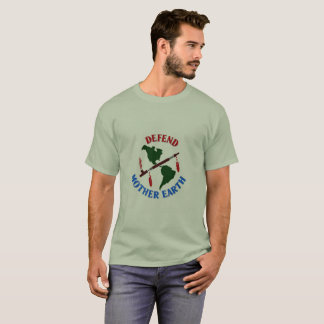 Defend Mother Earth T-Shirt