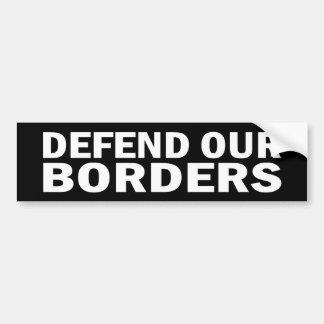 Defend our Borders Sticker Car Bumper Sticker