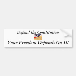 Defend the Constitution Bumper Sticker