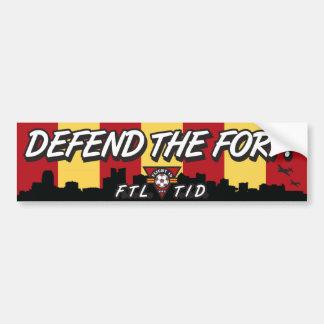Defend The Fort! Bumper Sticker Car Bumper Sticker