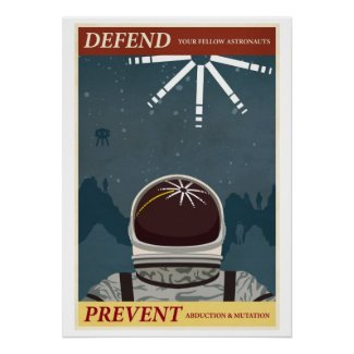Defend your fellow Astronauts Print