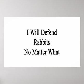 Defenderé conejos no importa qué impresiones
