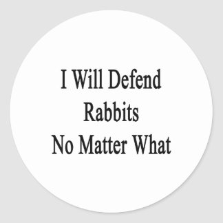 Defenderé conejos no importa qué etiquetas redondas