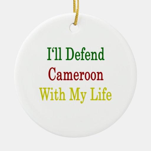 Defenderé el Camerún con mi vida Adornos