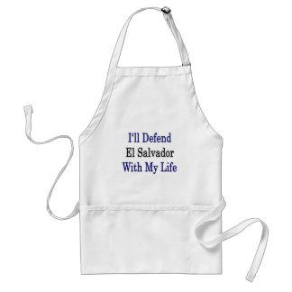 Defenderé El Salvador con mi vida Delantal