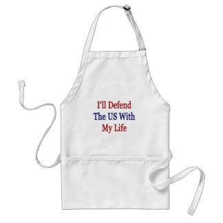 Defenderé Los E E U U con mi vida Delantal