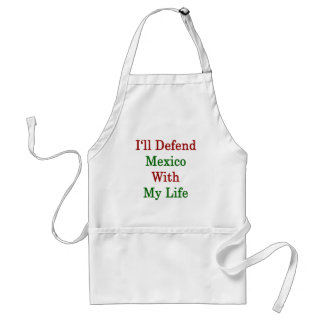 Defenderé México con mi vida Delantal