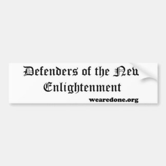 Defenders of the New Enlightenment bumper sticker