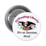 Defending LIberty 2 Inch Round Button