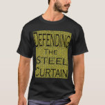 Defending the Steel Curtain Part 3 T-Shirt