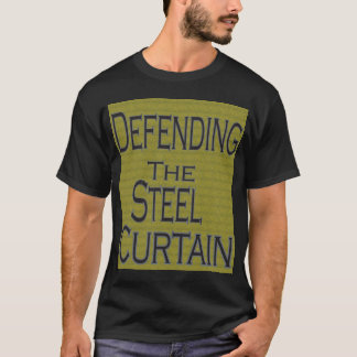 Defending The Steel Curtain T-Shirt
