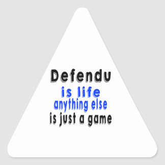 Defendu is life anything else is just a Martial Ar Triangle Sticker