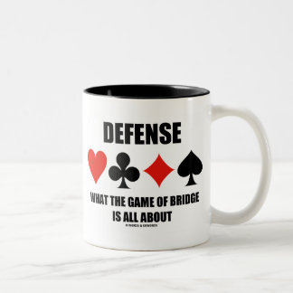 Defense What The Game Of Bridge Is All About Coffee Mug