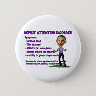 Deficit Attention Disorder Button