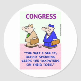 deficit spending taxpayers on toes classic round sticker