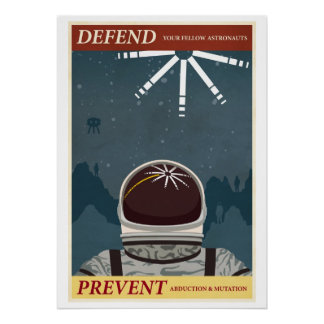 Defienda a sus astronautas compañeros posters