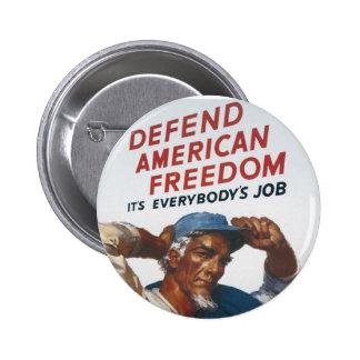 Defienda el poster americano de la guerra del vint pin redondo de 2 pulgadas