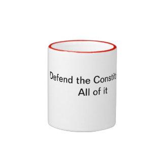 Defienda la constitución, toda la ella taza de dos colores