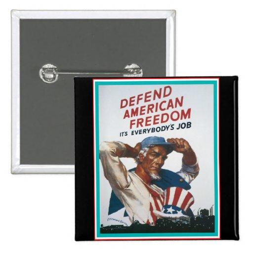 Defienda la libertad americana pin cuadrado