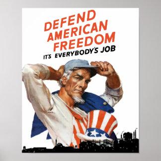 Defienda la libertad americana -- Tío Sam WWII Póster