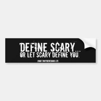 Defina asustadizo… etiqueta de parachoque