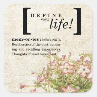 Defina su vida:  Memorias Pegatina Cuadrada