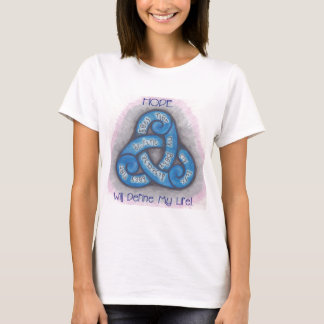 Defind By Hope T-Shirt