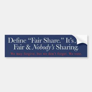Define Fair Share. Car Bumper Sticker