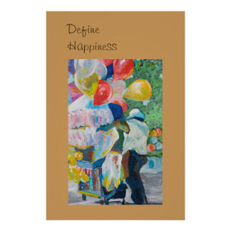 Define Happiness, Balloon Vendor Acrylic Painting Poster