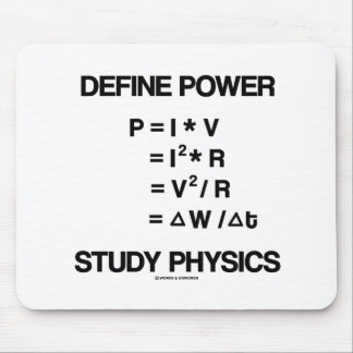 Define Power Study Physics Equations Mouse Pad