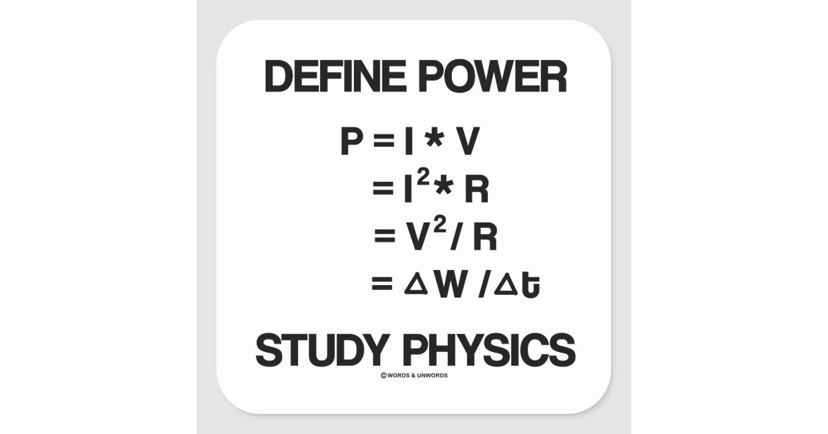 Define Power Study Physics Equations Square Sticker