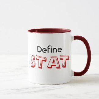 Define STAT Mug